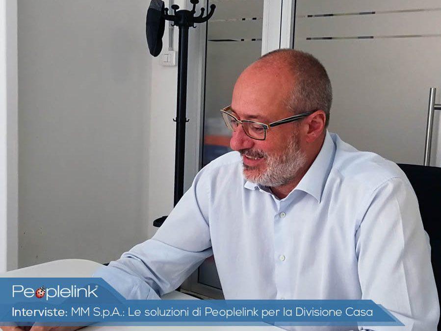 MM S.p.A.: Le soluzioni di Peoplelink per la Divisione Casa